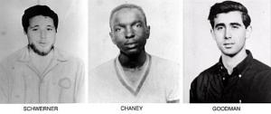James Chaney, Michael Schwerner and Andrew Goodman