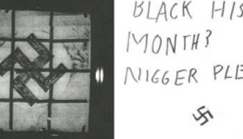 "Swastika flag, note saying ""Black History Month, Nigger Please"""